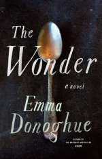 Emma Donoghue The Wonder