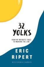Eric Ripert, 32 Yolks