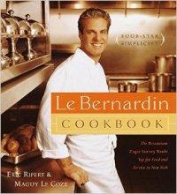 Eric Ripert, LeBernardin Cookbook