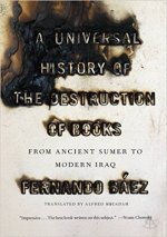 Fernando Baez, A Universal History of the Destruction of Books