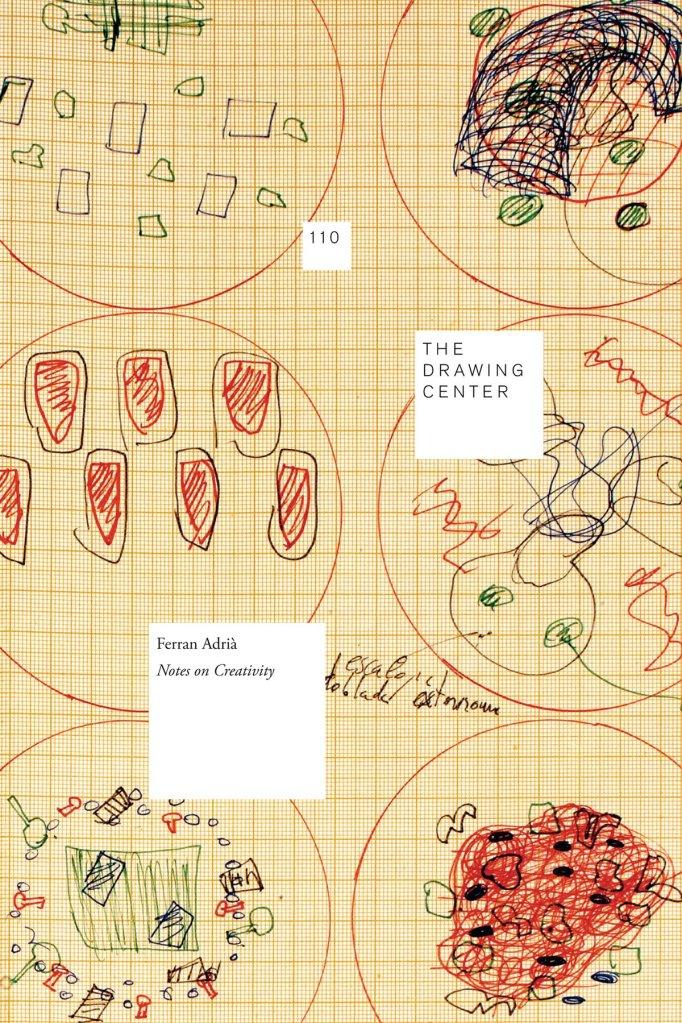 Ferran Adria, Notes on Creativity