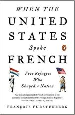 francois-furstenberg-when-the-united-states-spoke-french