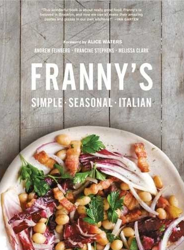 Franny's Simple Seasonal Italian Cookbook