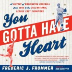 Frederic J. Frommer, You Gotta Have Heart