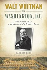 Garrett Peck, Walt Whitman in Washington, D.C.