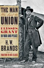 H.W. Brand,  The Man Who Saved the Union