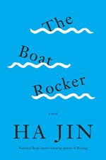Ha Jin, The Boat Rocker