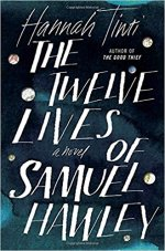 Hannah Tinti, The Twelve Lives of Samuel Hawley