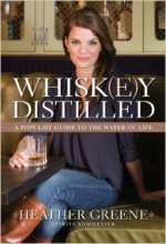 Heather Greene, Whiskey Distilled