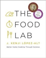 J. Kenji Lopez-Alt, The Food Lab