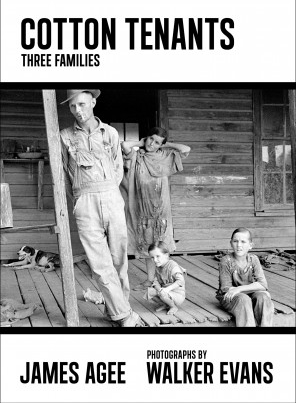 James Agee, Cotton Tenants