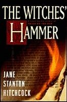 Jane Stanton Hitchcock, The Witches Hammer