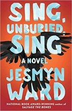 Jesmyn Ward, Sing, Unburied, Sing