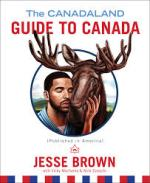 Jesse Brown, The Canadaland Guide to Canada