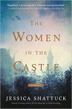 Jessica Shattuck, The Women in the Castle.