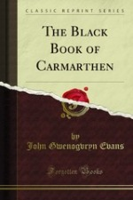 John Bwenogvryn Evan, The Black Book of Carmarthen