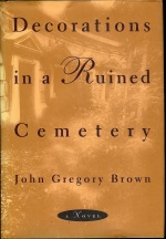 John Gregory Brown, Decorations in a Ruined Cemetery