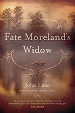 John Lane,  Fate Moreland's Widow