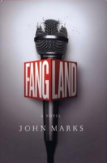 John Marks, Fangland