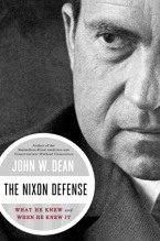 John W. Dean. The Nixon Defense.