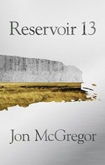 Jon McGregor, Reservoir 13