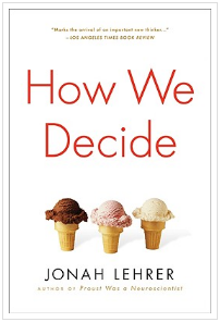 Jonah Lehrer How We Decide