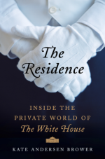 Kate Anderson Brower, The Residence