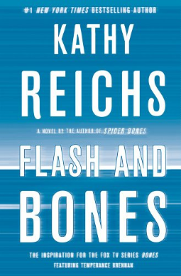 Kathy Reichs Flash and Bones