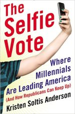 Kristen Soltis Anderson The Selfie Vote