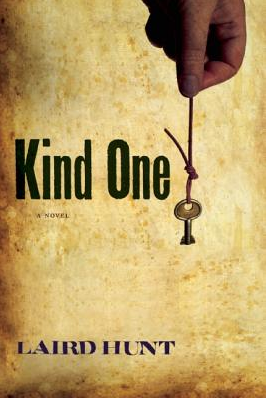 Laird Hunt, Kind One