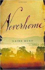 Laird Hunt, Neverhome