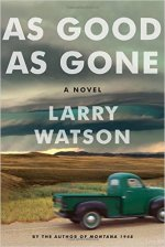 Larry Watson, As Good As Gone