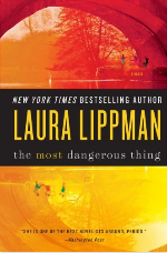 Laura Lippman the most dangerous thing