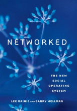 Lee Rainie and Barry Wellman, Networked The New Social Operating System