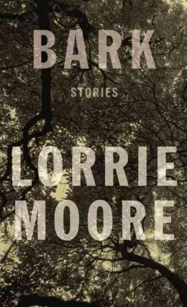 Lorrie Moore, Bark