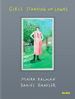 Maira Kalman and Daniel Handler, Girls Standing On Lawns