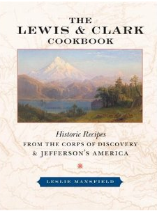 The Lewis and Clark Cookbook