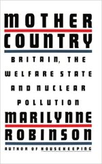 Marilynne Robinson, Mother Country