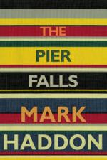 Mark Haddon The Pier Falls