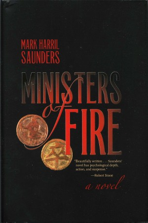 Mark Harril Saunders, Ministers of Fire