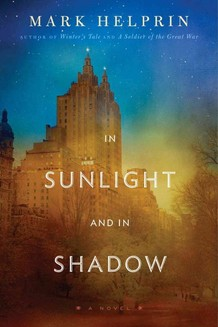 Mark Helprin, In Sunlight and In Shadow