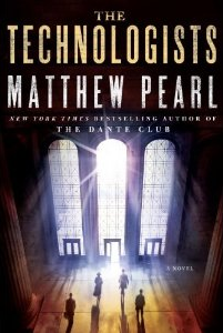 Matthew Pearl, The Technologists