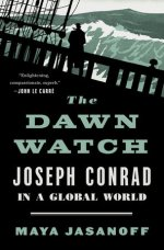 Maya Jasanoff, The Dawn Watch