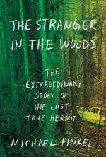 Michael Finkel, The Stranger in the Woods