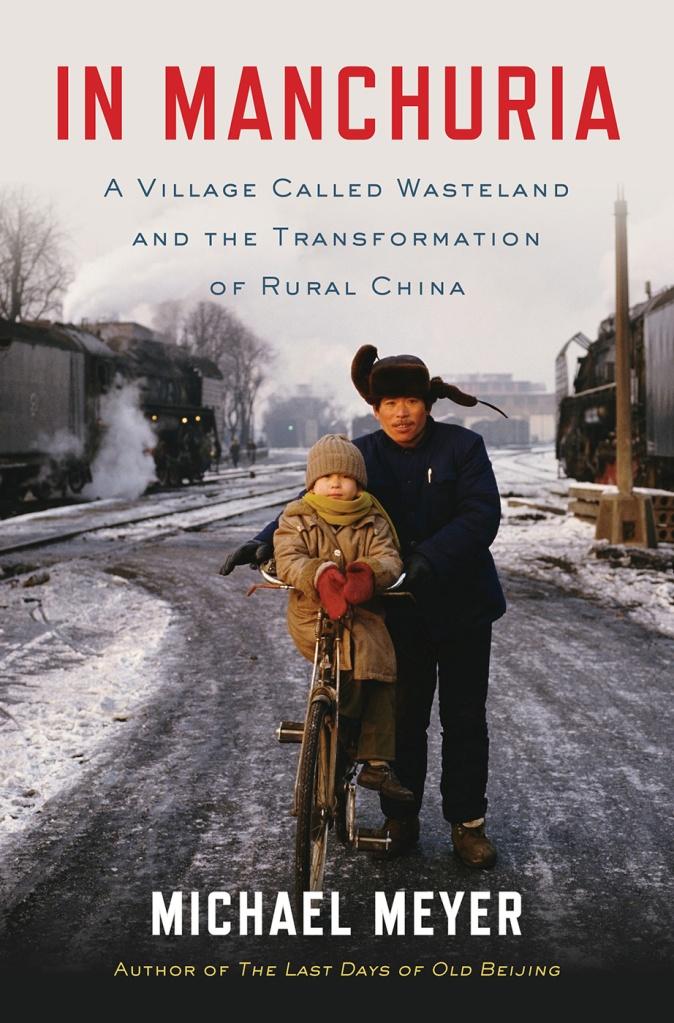 Michael Meyer, In Manchuria