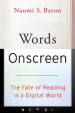 Naomi S. Baron, Words on Screen
