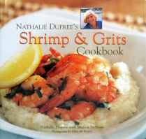 Natalie Dupree, Shrimp and Grits