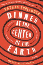 Nathan Englander, Dinner At the Center of the Earth