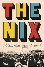 Nathan Hill, The Nix