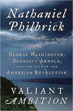 Nathaniel Philbrick, Valiant Ambition